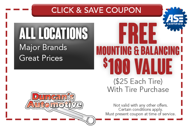 FREE MOUNTING & BALANCING $100 Value ($25 Each Tire) With Tire Purchase All Locations Major Brands Great Prices Not valid with any other offers. Certain conditions apply. Must present coupon at time of service.